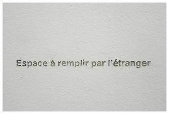 Latifa Echakhch, Hospitalité, Sentence engraved on the wall, 2006
